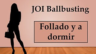 (Spanish) JOI Ballbusting Anal y a dormir con un consolador